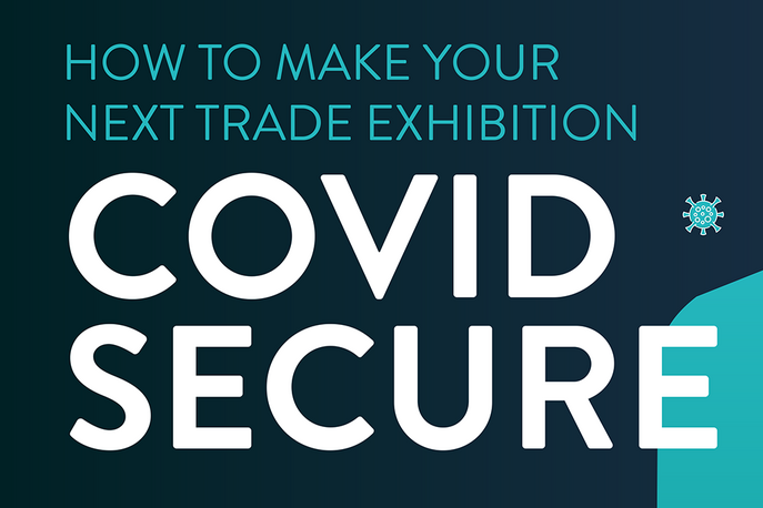 How To Make Your Next Trade Exhibition Covid Secure